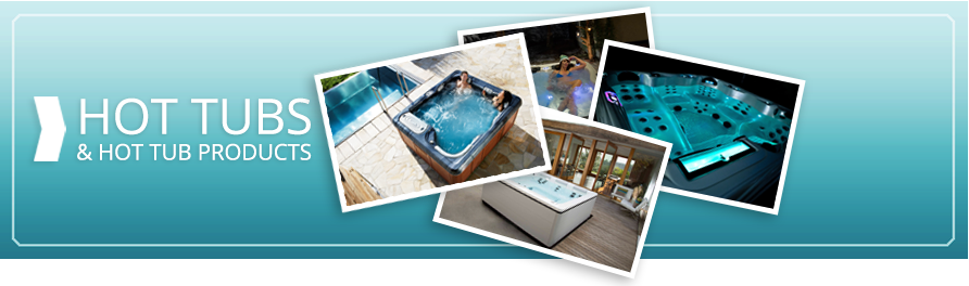 Hot Tubs and Hot Tub Products